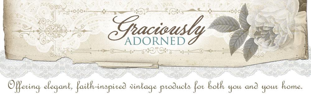 Graciously Adorned